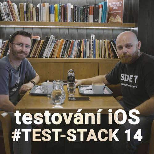 TEST-STACK 14 - Vladimír Bělohradský a testování iOS