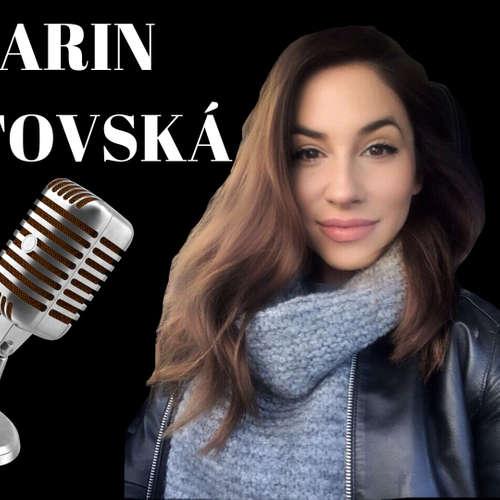 EP.25 KARIN ANTOVSKÁ - Dostala som 2 mozgové porážky a prežila som