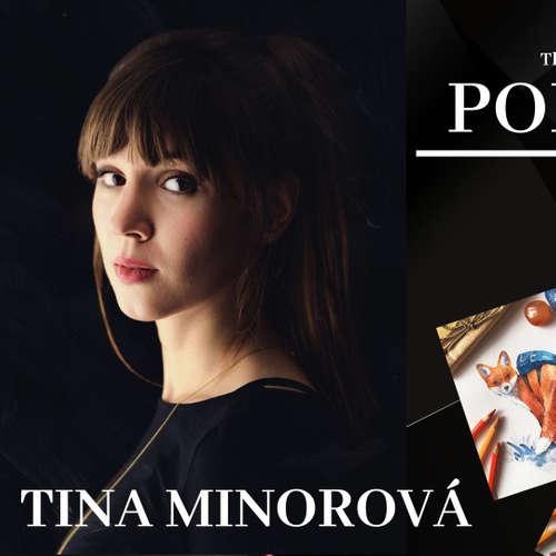 EP.35 Každý človek má vášeň, len ju musí nájsť - TINA MINOROVÁ
