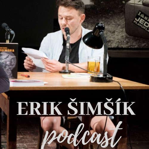 EP.51 Erik Šimšík - Spisovateľ, ktorý napísal príbeh Goriffee kaviarne