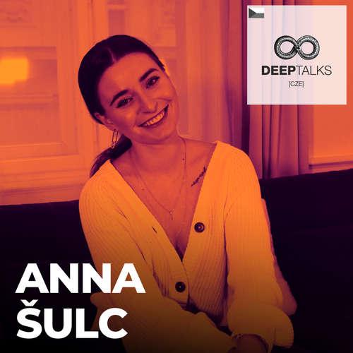 #78: Anna Šulc – Jedna z nejvlivnějších Češek na sociálních sítích