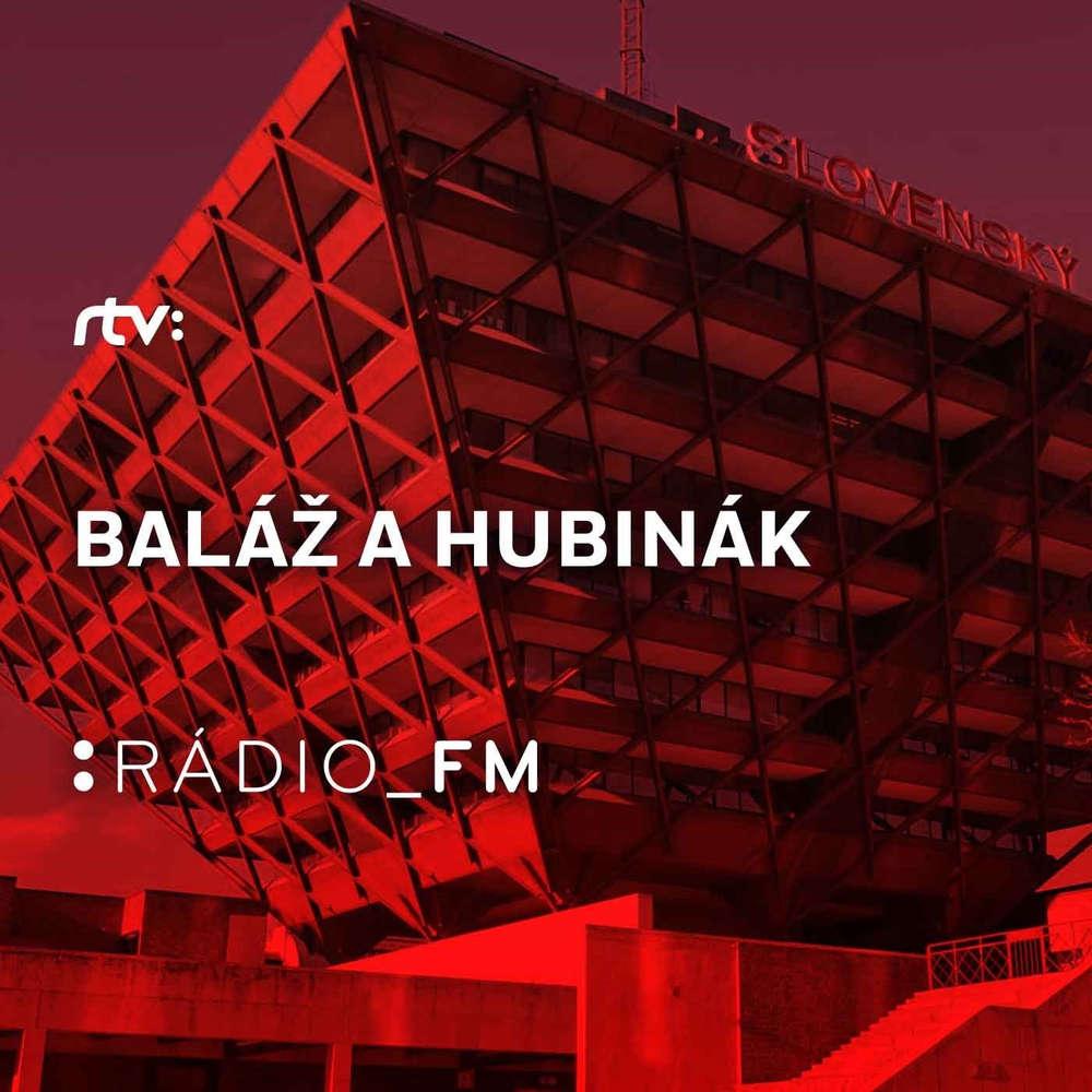 Baláž & Hubinák (Piatok  7.4.2017 18:00)