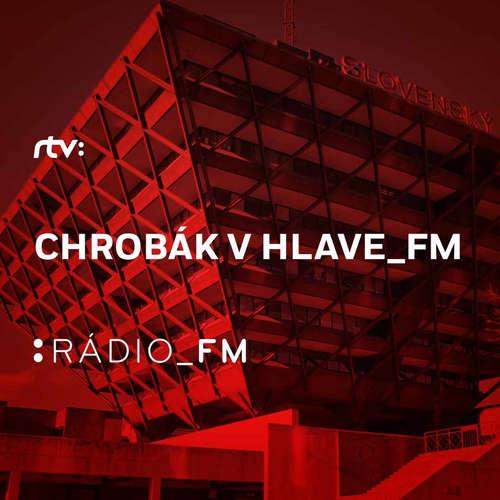 Chrobák v hlave_FM (Pondelok  7.10.2019 20:00)