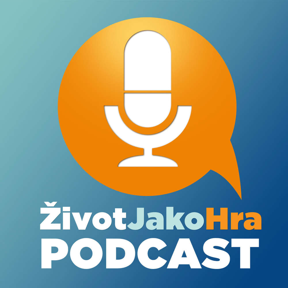 Podcast Život Jako Hra