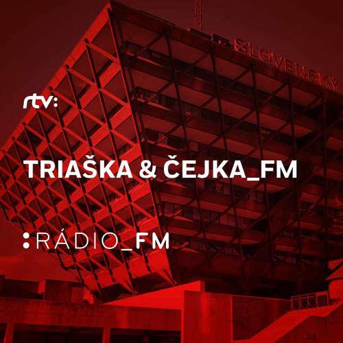 Triaška and Čejka_FM