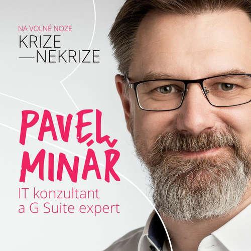 Pavel Minář na volné noze krize—nekrize: O podnikání s Google G Suite a natáčení videí v home-office