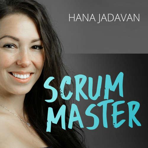 Jak podniká Scrum Master Hana Jadavan