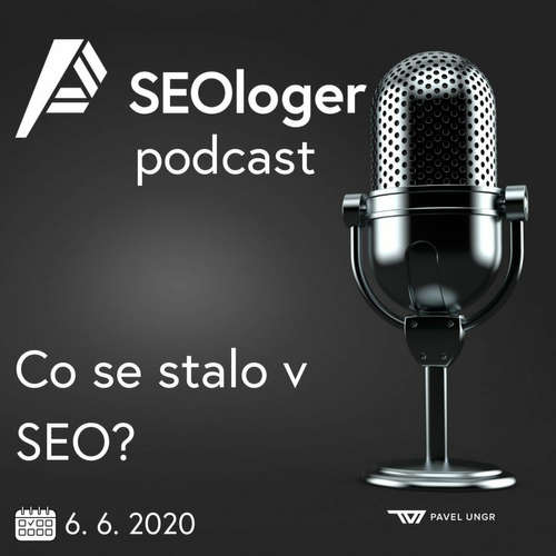 SEOloger podcast #4: Co se děje v SEO?