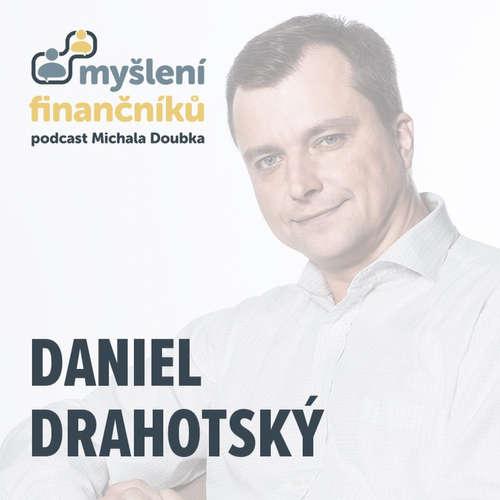 #22: Daniel Drahotský [J&T Investiční společnost]