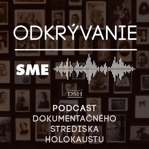 Odkrývanie: Strojca slovenských arizácii zmizol s ukradnutými peniazmi bez stopy