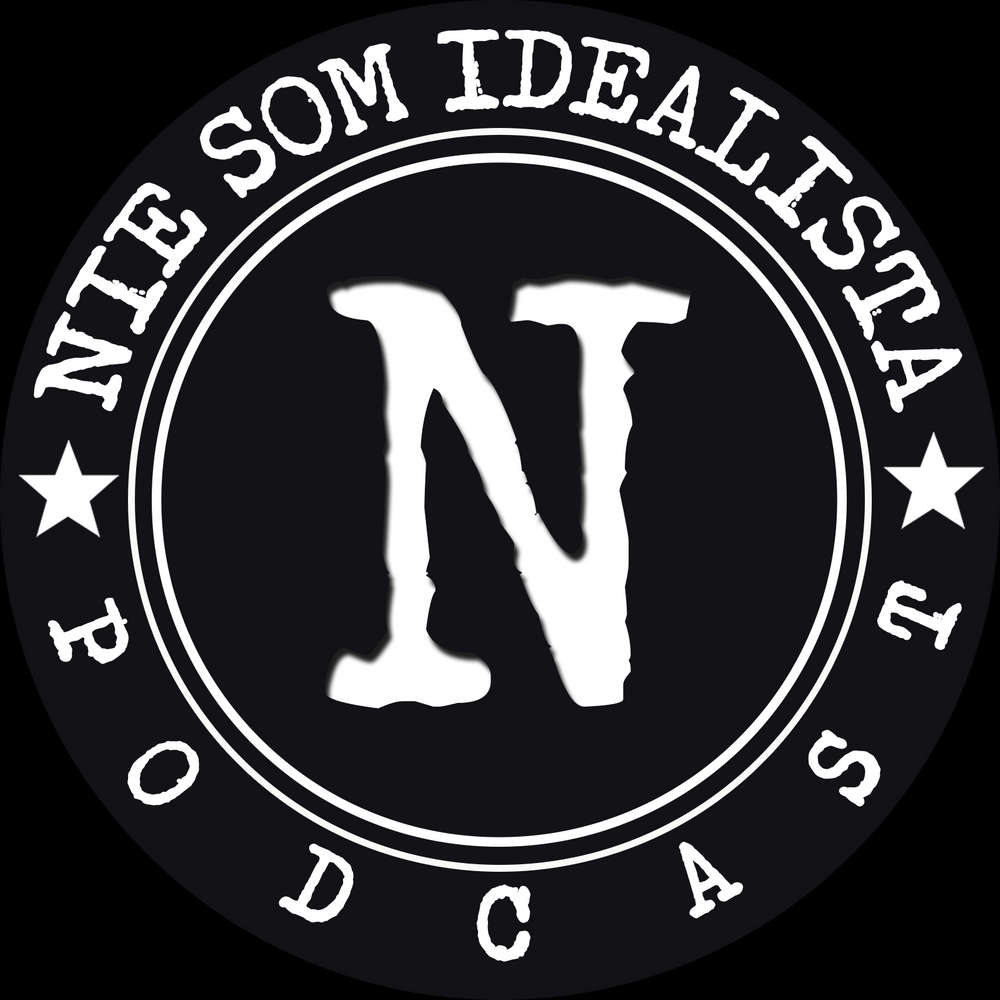 Nie Som Idealista Podcast