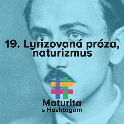 #19 Lyrizovaná próza - Naturizmus (Maturita s Hashtagom)