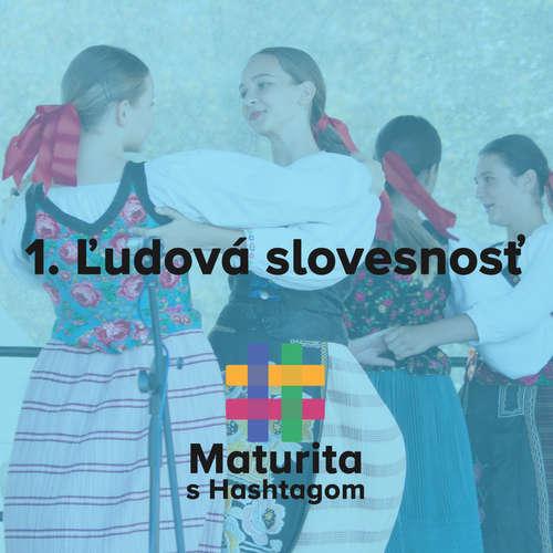 #1 Ľudová slovesnosť (Maturita s Hashtagom)