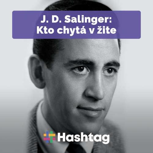 #citatatelskydennik: J.D. Salinger - Kto chytá v žite