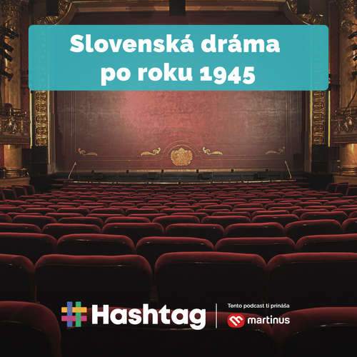 #27 Slovenská dráma po roku 1945 (Maturita s Hashtagom)