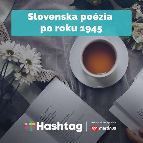 #25 Slovenska poézia po roku 1945 (Maturita s Hashtagom)