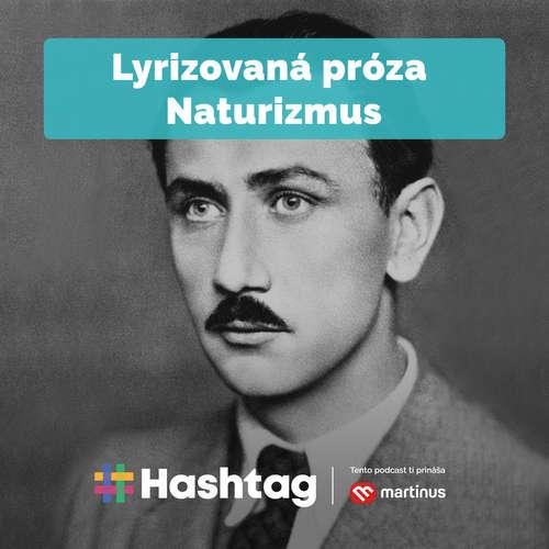 #21 Lyrizovaná próza - Naturizmus (Maturita s Hashtagom)