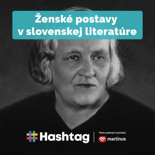 #20 Ženské postavy v slovenskej literatúre (Maturita s Hashtagom)