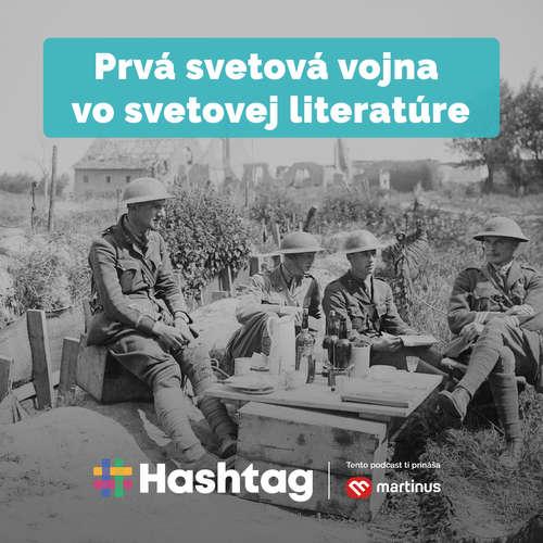 #17 Prvá svetová vojna v svetovej literatúre (Maturita s Hashtagom)