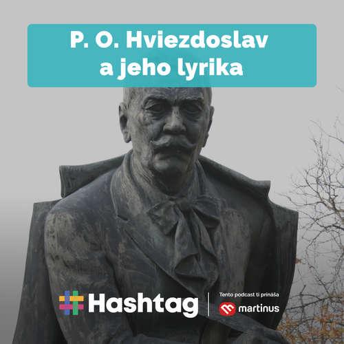 #11 P. O. Hviezdoslav a jeho lyrika (Maturita s Hashtagom)