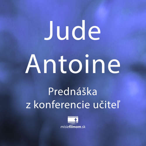 Jude Antoine Prednáška, konferencia učiteľ