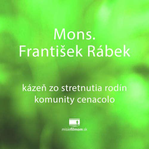Mons. František Rábek, kázeň
