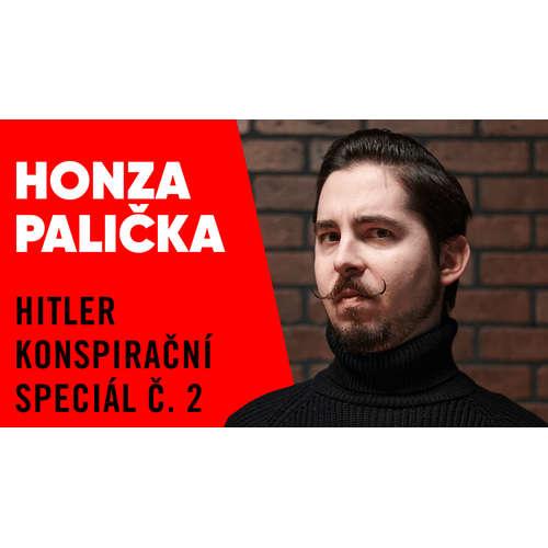 #38 – Honza Palička a Hitler jsou SSpět! Konspirační speciál č. 2