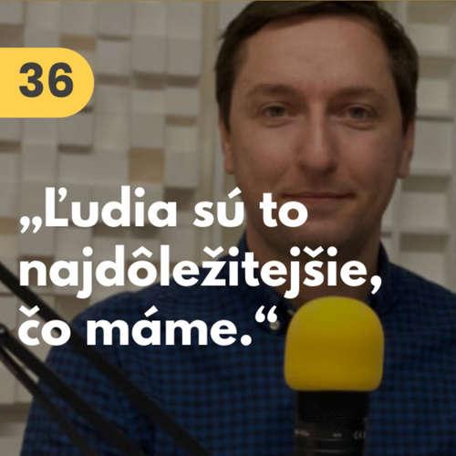 """36. Tomáš Lodňan (GoodRequest): """"Ľudia sú to najdôležitejšie, čo máme."""" #rozhovor"""