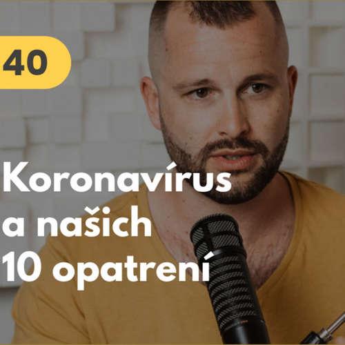 40. Koronavírus a našich 10 opatrení #mudrovacka