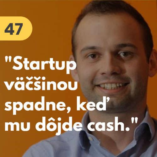 """47. Andrej Kiska ml. (Credo Ventures): """"Startup väčšinou spadne, keď mu dôjde cash"""" #rozhovor"""