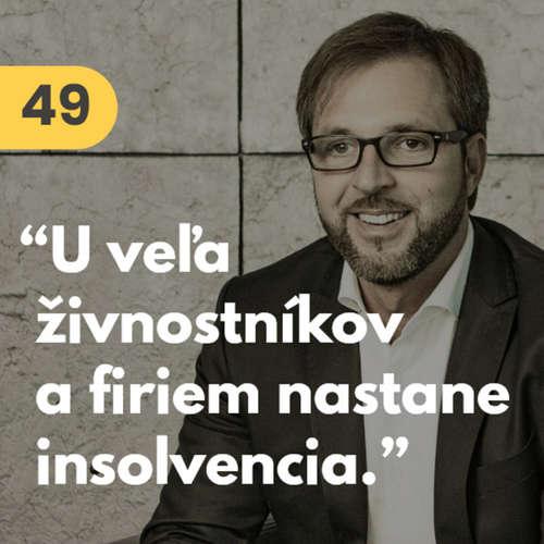 """49. Ras Vasilišin (Virtuse): """"U veľa živnostníkov a firiem nastane insolvencia."""" #rozhovor"""