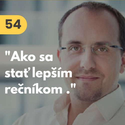 """54. Andrej Mažáry (Toastmasters): """"Ako sa stať lepším a sebavedomejším rečníkom."""" #tema"""