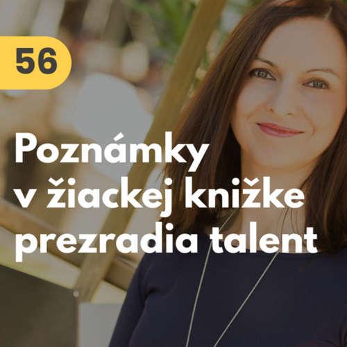 56. Katarína Medvecová Plichtová (Gallup): Poznámky v žiackej knižke prezradia, na čo máme talent #rozhovor