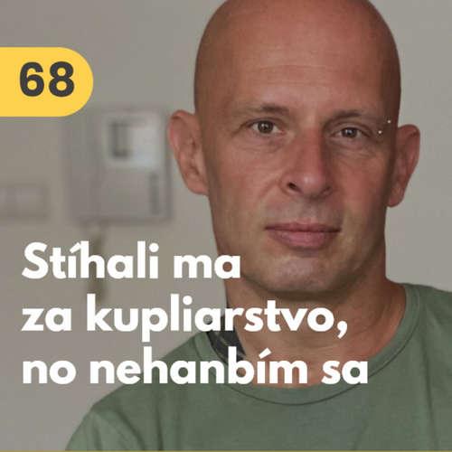68. Andy Morávek: Stíhali ma za kupliarstvo. Slovensko je príliš konzervatívne, a preto prichádza o peniaze #rozhovor
