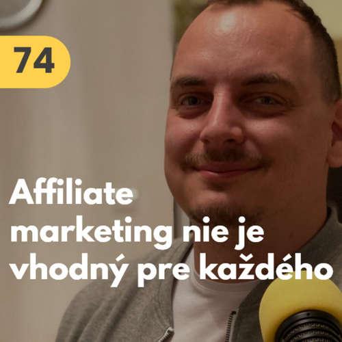 74. Štefan Polgári (Dognet): Do affiliate marketingu vo svete najviac vráža módny priemysel. U nás to neplatí #rozhovor