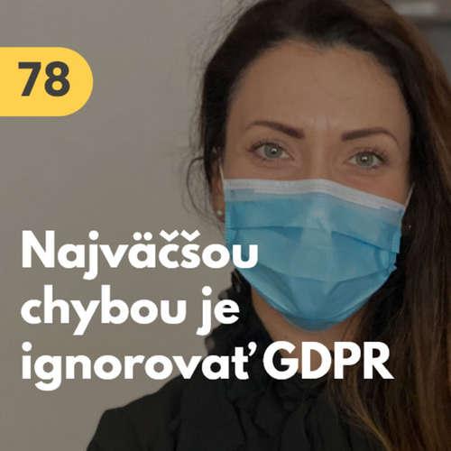 78. Eva Schin (S&M legal): Každý dnes spracováva osobné údaje. Najväčšou chybou je ignorovať GDPR #rozhovor