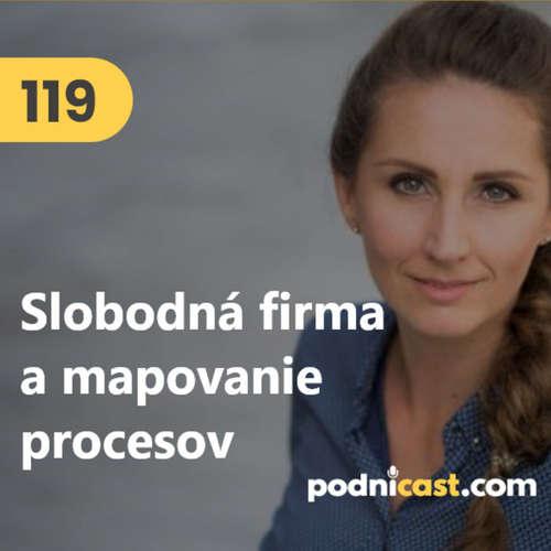 119. Soňa Ondrejková (Rozhýb biznis): Mapovanie procesov a princípy slobodného podnikania #rozhovor