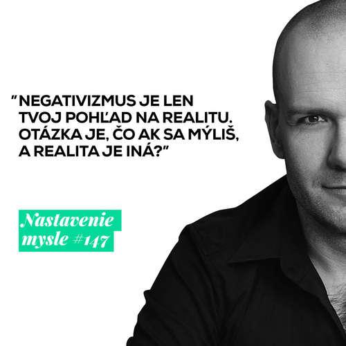 Ako sa vzliečiť z negativizmu | #NM147