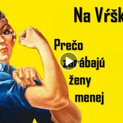 #14 - Prečo zarábajú ženy menej