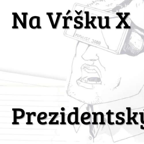 #10 - Prezidentský špeciál