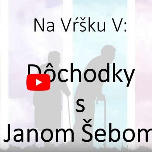 #5: Dôchodky s Janom Šebom