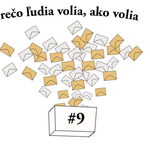 #9 - Prečo ľudia volia, ako volia