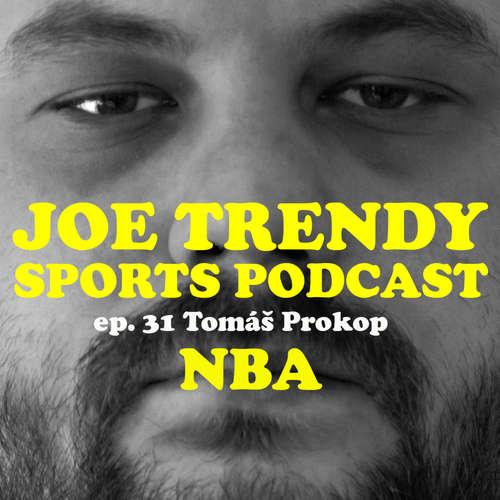 Epi. 31 - Začína nová sezóna NBA s Tomáš Prokop
