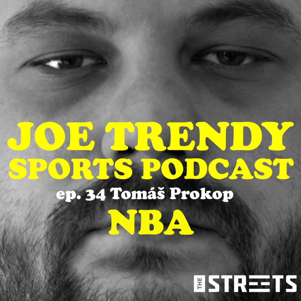 Joe Trendy SPORTS podcast epi. 34 - James Harden do Brooklynu. Kto sú momentálne najväčšie superhviezdy NBA? (Tomáš Prokop)