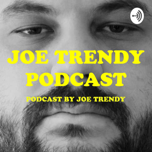 Joe Trendy sports podcast