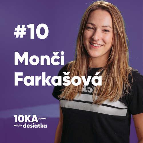 10ka s Mončí Farkašovou #10