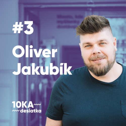 10ka s Oliverom Jakubíkom #3