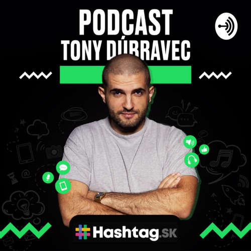 Tony Dúbravec Podcast
