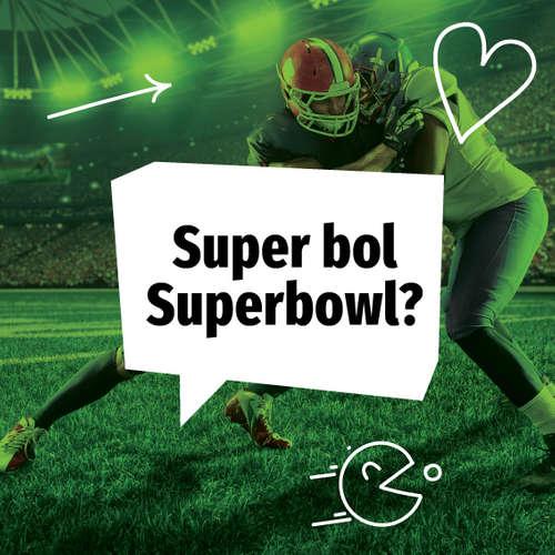 Super bol Superbowl?