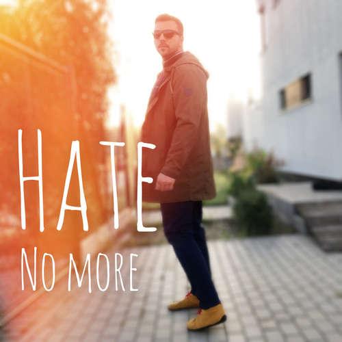Hate no more: Čas věnovaný nenávisti vypršel